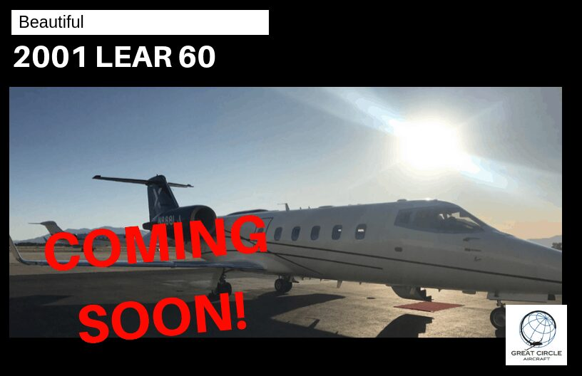 Lear 60 - Coming Soon